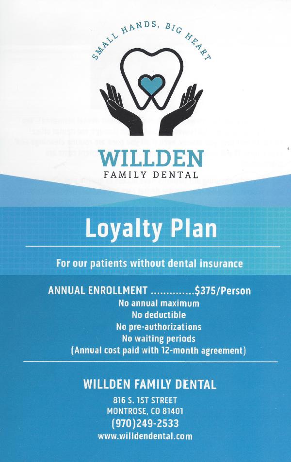 Willden Family Dental Loyalty Plan 2020